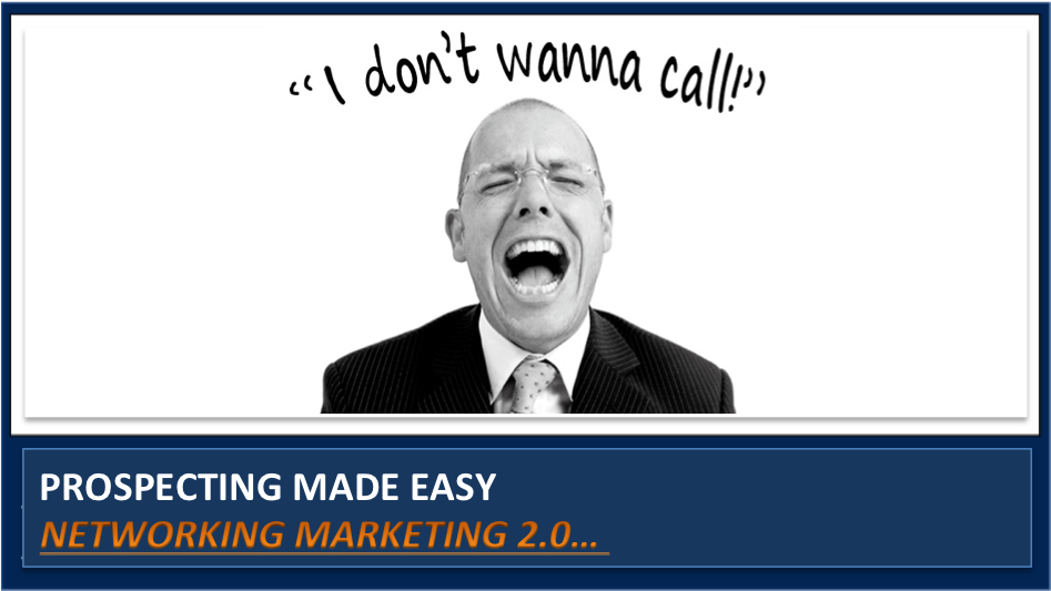 How to build a Network Marketing Prospecting System