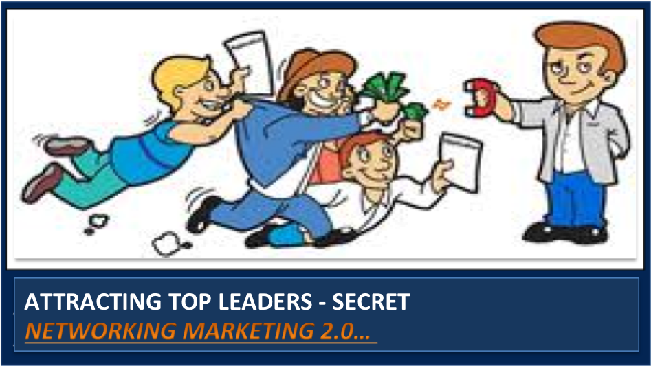 Recruiting Tip:  How to Sponsor A-Type Leaders into Your Network Marketing Business