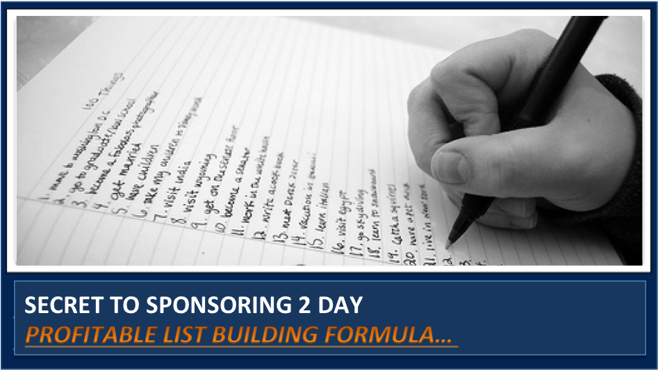 The 2 Keys to Making a List That Sponsors 2 Quality Reps Per Day into your Network Marketing Business
