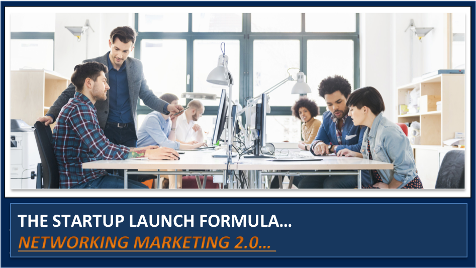 How to start a network marketing company from scratch – The Launch Formula