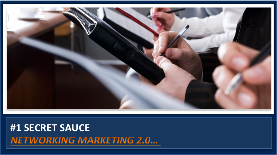 #1 Secret Sauce for Success in the MLM network marketing business model is REVEALED!