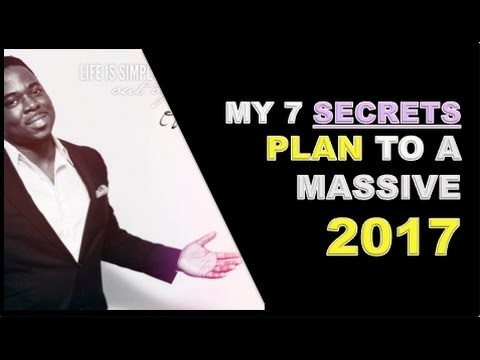 My 7 Secrets Plan to a Massive 2017 in Your Business | #OLATuxAbitogun Plans for 2017