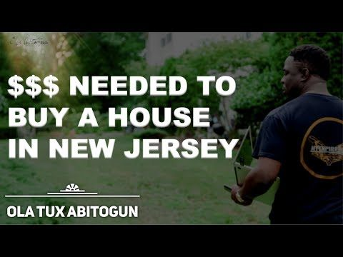 How much money do I need to buy a house in NJ (New Jersey)