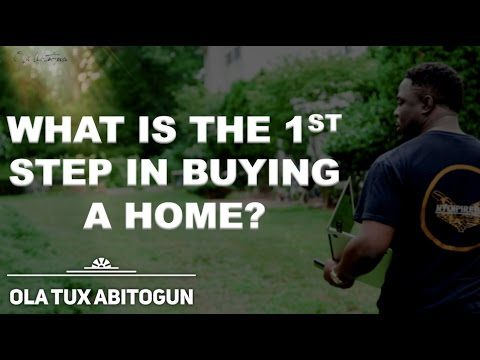 What is the first step in buying a home?
