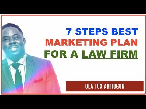 7 Steps BEST Marketing Plan for a Law Firm | How to Market | Attorney marketing & Advertising