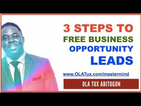 How to Get Business Opportunity Leads For FREE in 3 Steps