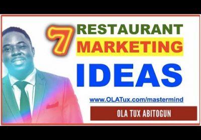 Restaurant Marketing Strategies – 7 Surefire Promotion Ideas for your Restaurant Business