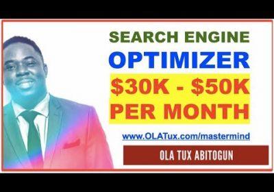Search Engine Optimizer – Make $30,000 – $50,000 Per Month