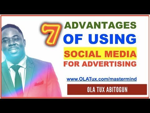 Social Media for Advertising – 7 Advantages of using Social Media for Advertising