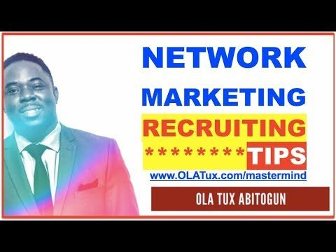 Network Marketing Recruiting – 7 Tips on How to Become a Recruiting Machine