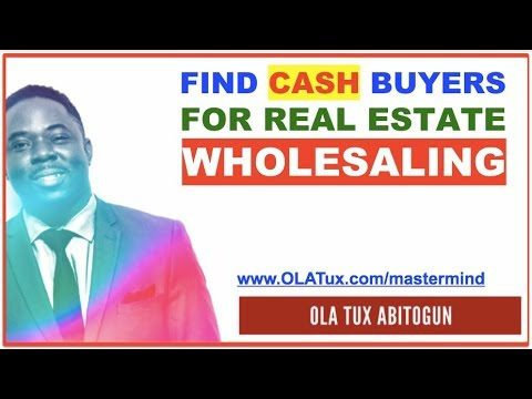 How to Find Cash Buyers for Real Estate Wholesaling