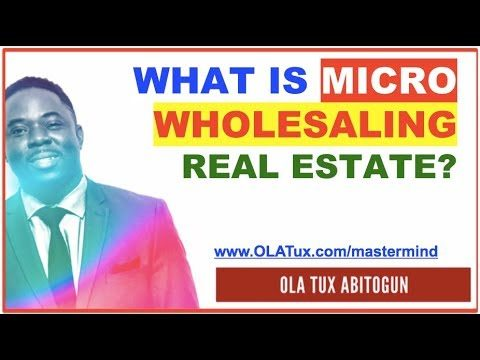 What is Micro Wholesaling Real Estate?
