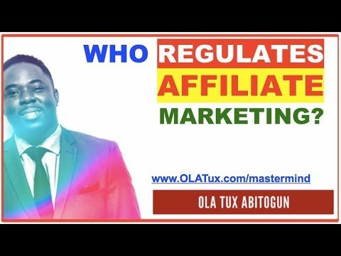 Who Regulates Affiliate Marketing, Internet and Online Advertising?