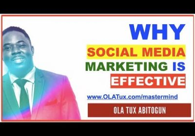 Why Social Media Marketing is Effective