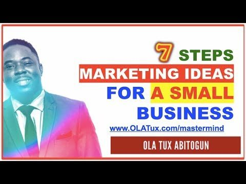 7 Steps Marketing Ideas for Small Businesses