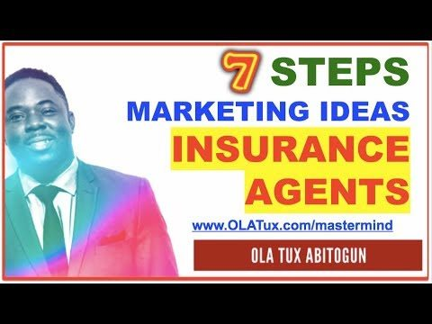 Attention Insurance Agents – 7 Steps Marketing Ideas | How to Attract Quality Leads That Converts