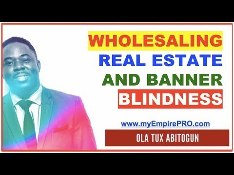 Wholesaling Real Estate and Banner Blindness