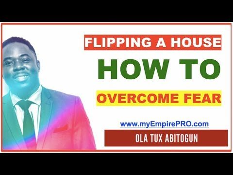 Flipping A House – How to Overcome the 'F' factor.