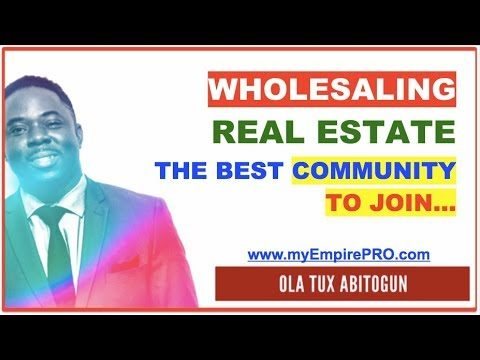 Wholesaling Real Estate – The Best Community to Join