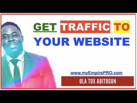 Attention, Exposure & WEB TRAFFIC – How to Get Traffic to Your Website