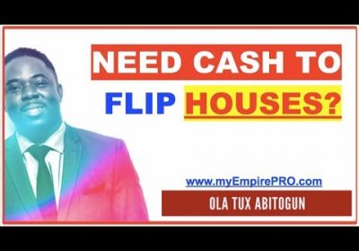Do you Need Cash to Start FLIPPING HOUSES?