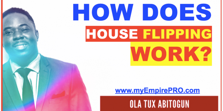 How does House Flipping Work? [$10K – $20K Per Month]