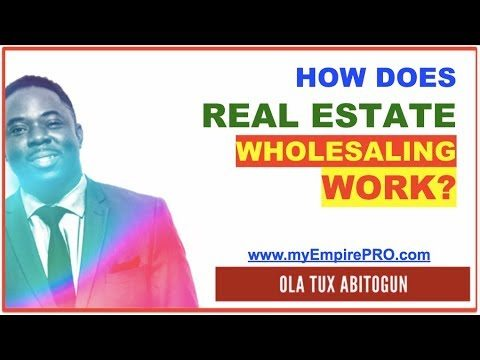 How Does Real Estate Wholesaling Work?