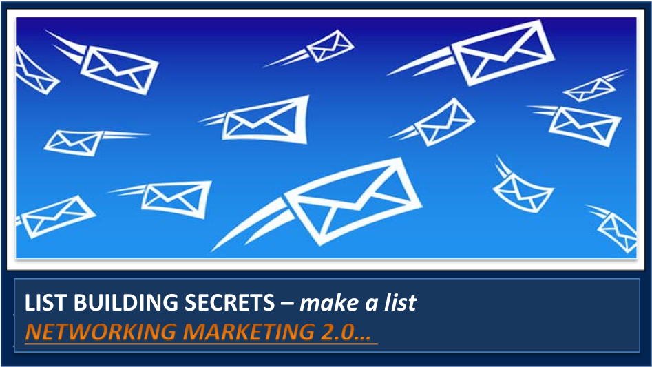 List Building Recruiting SECRETS for Network Marketing