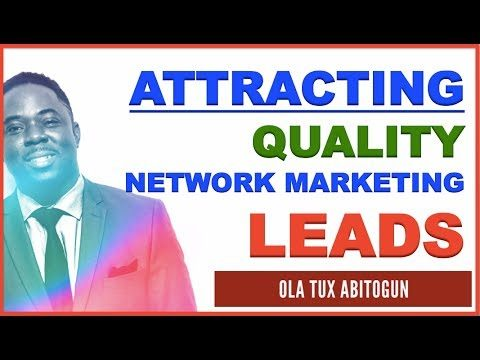 How to Attract Leads in Network Marketing