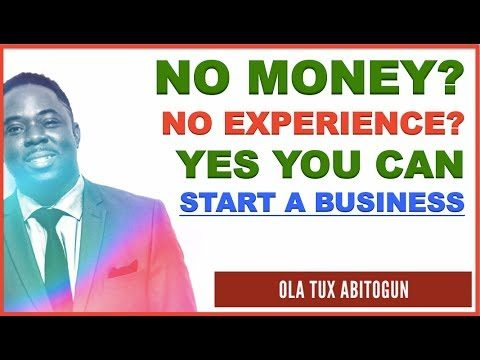 How to Start a Business with NO Money or Experience