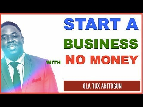 How to Start a Business with NO money – Ideas
