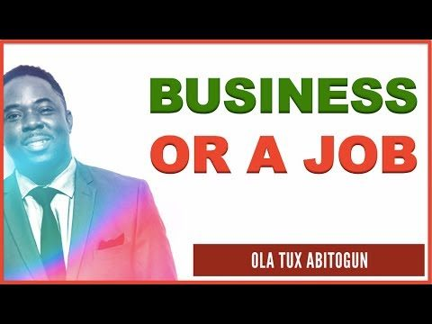 Should I Start a Business or Get a Job?