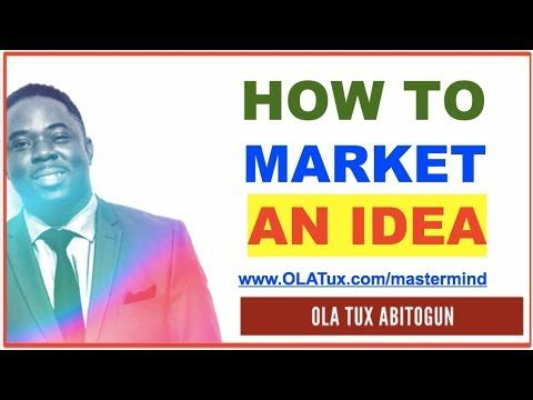 7 Steps – How to Market an Idea For FREE