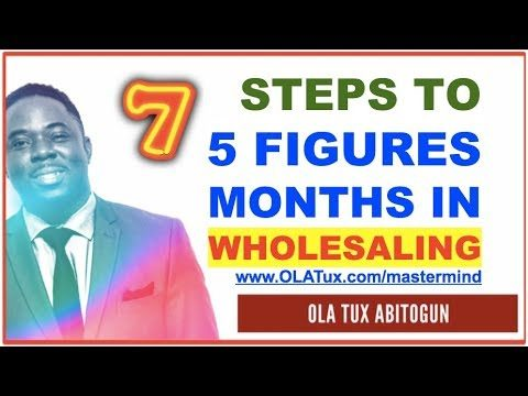 What is Wholesaling in Real Estate… 7 Steps to 5 Figure Months