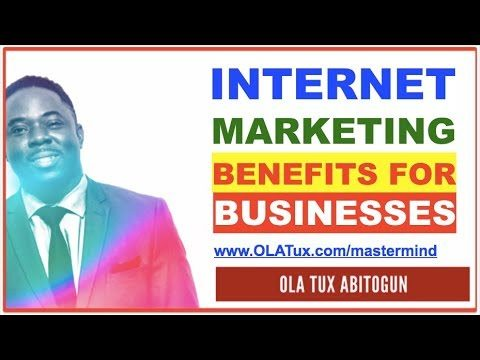 How does Internet Marketing Benefit Businesses