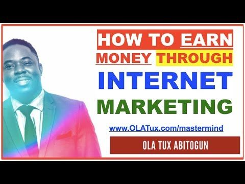 How to Earn Money Through Internet Marketing