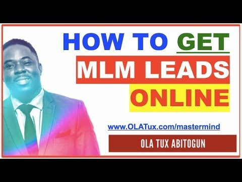 MLM Leads Online – How to Get MLM Leads Online