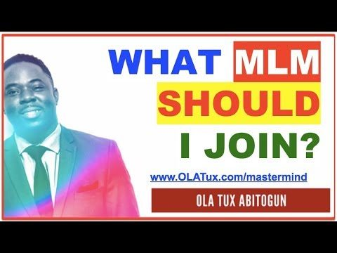 What MLM Should I Join? | Best Network Marketing Companies to Join?