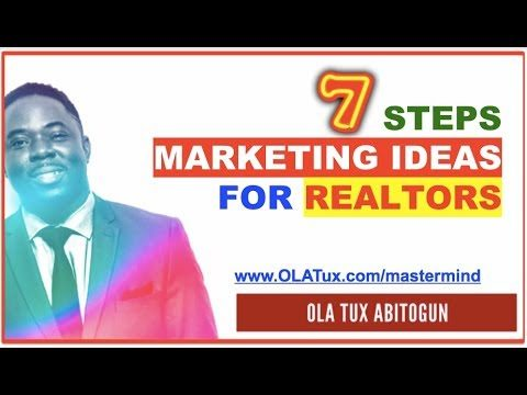 7 Steps Marketing Ideas for Realtors