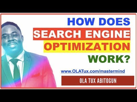 [SEO] Search Engine Optimization – How Does Search Engine Optimization Work?