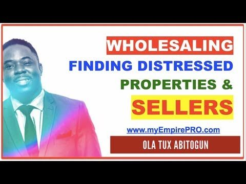 Wholesaling Houses – How Do You Find Distressed Deals