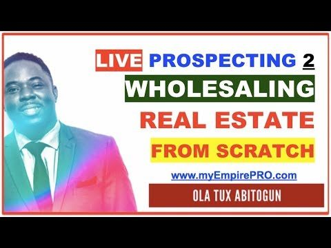 Wholesaling Real Estate from SCRATCH – myEmpirePRO LIVE PROSPECTING S1E2