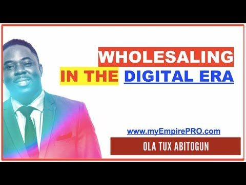 What Does Wholesaling Real Estate Mean… in the FAST CHANGING DIGITAL ERA