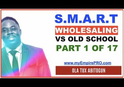 Real Estate Wholesaling – Smart Wholesaling VS Old School