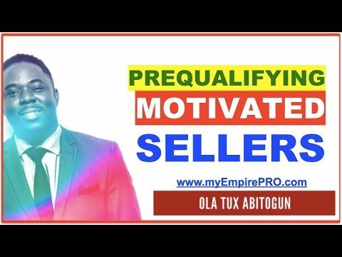 PreQualifying a Motivated Seller