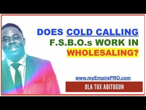 Does Cold Calling FSBOs Work?