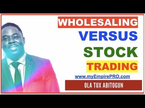 REAL ESTATE WHOLESALING vs Trading Stocks, Options & Financial Markets