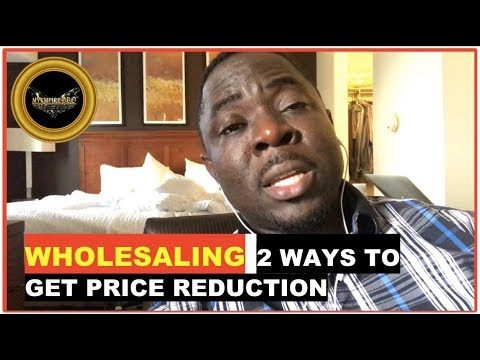 WHOLESALING REAL ESTATE ➡️ 2 ways to ask a seller for price reduction