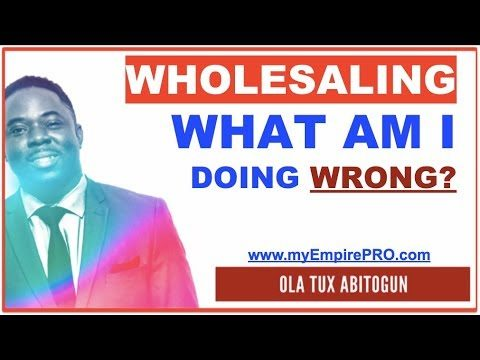 WHOLESALING REAL ESTATE ➡️ What am I doing wrong?