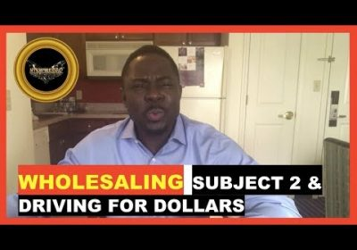 WHOLESALING REAL ESTATE ➡️ Realtors & Subject to Failure with Driving for Dollars